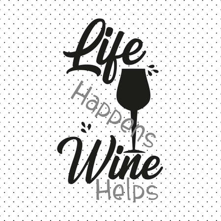Life happens wine helps, text and glass, on seamless pattern background. 向量圖像