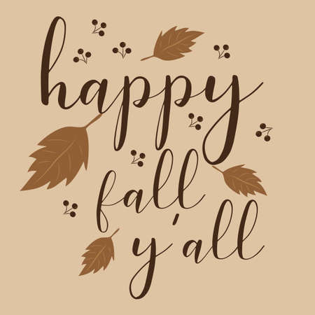 Happy fall y'all, autumn text with leaves and berries on beige background. Ilustração