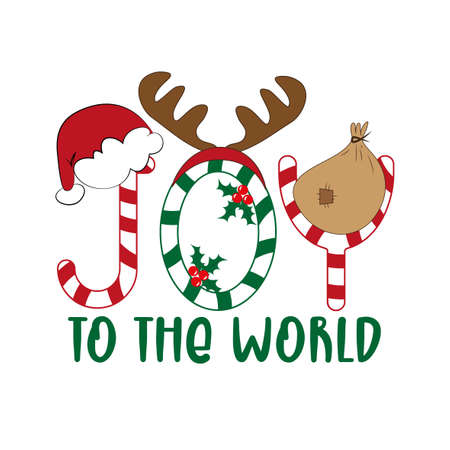 Joy To The World - Christmas greeting with Santa's hat, antler, and bag. Good for greeting card, poster, banner, t shirt print and gift design.