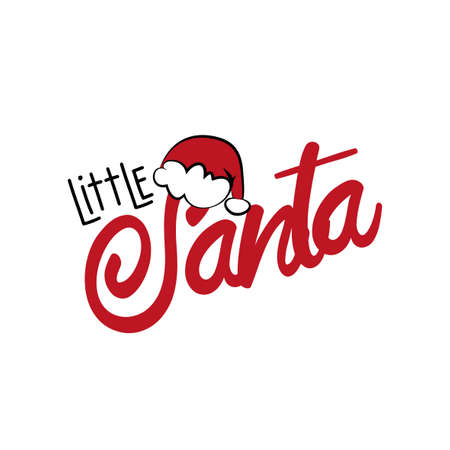 Little Santa - Christmas text with Santa's cap. Good for greeting card and baby clothes print, flyer, poster design, mug.