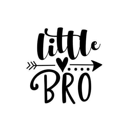 Little BRO - text with arrow symbol Good for child clothes, baby shoower design, poster, greeting card, banner, book cover, and gift design.