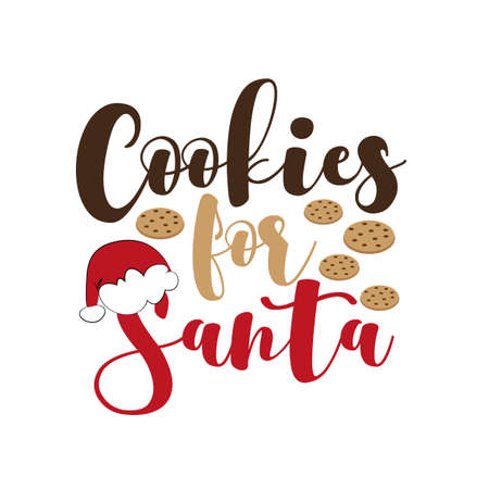 Cookies For Santa - Christmas holiday quotes. Perfect for scrapbooking, kids, stationery, Christmas, clothing, and home decor projects.