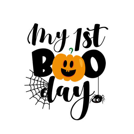 My First Boo day- cute Halloween greeting with pumpkin and spider. Good for baby clothes, greting card decoration, poster, and gift design