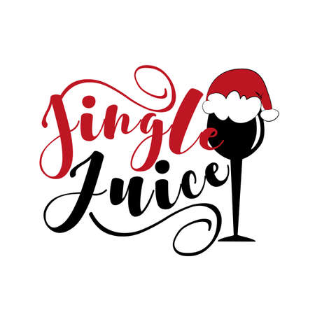 Jingle Juice - funny Christmas text, with glass and Santa's cap. Good for greeting card and t-shirt print, poster, card, and gift design. Holiday quote. Ilustração