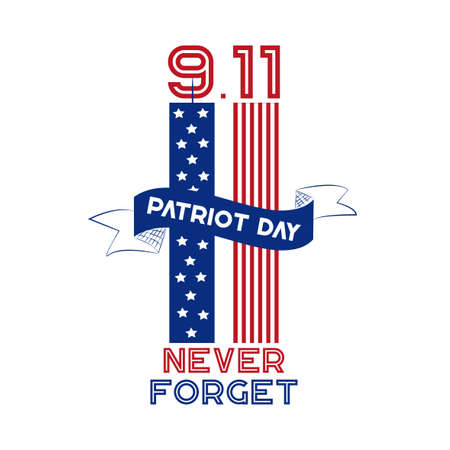 9/11 USA Never Forget September 11, 2001. Vector conceptual illustration for Patriot Day USA poster or banner.