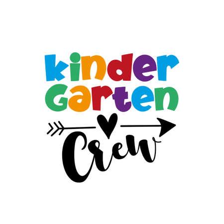 Kindergarten Crew - funny colorful text with arrow symbol. Good for T shirt print, poster, card, and gift design. Ilustração