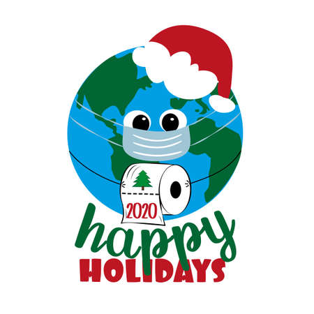 Happy Holidays - Cute Earth Planet in mask with toilet paper. Funny greeting card for Christmas and New Year in covid-19 pandemic self isolated period.