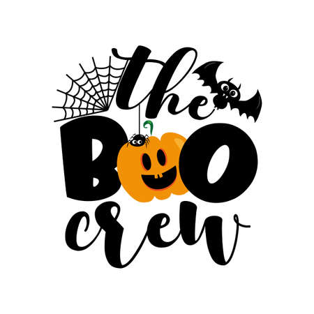The Boo Crew - cute Halloween greeting with pumpkin and spider. Good for baby clothes, greting card decoration, poster, and gift design. Ilustração