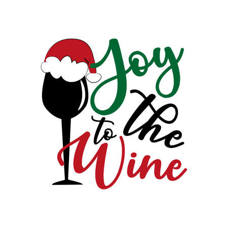 Joy To The Wine - funny Christmas phrase with wine glass in Santa's hat. Good for t shirt print, poster, card, mug, and gift design.