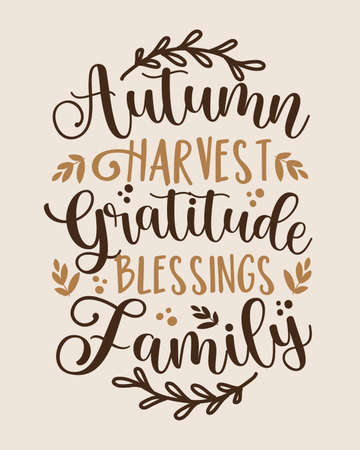 Autumn Harvest Gratitude Blessings Family - Handwritten greeting for Thanksgiving. Good for Home decor, poster, greeting card, textile print, and gift design.
