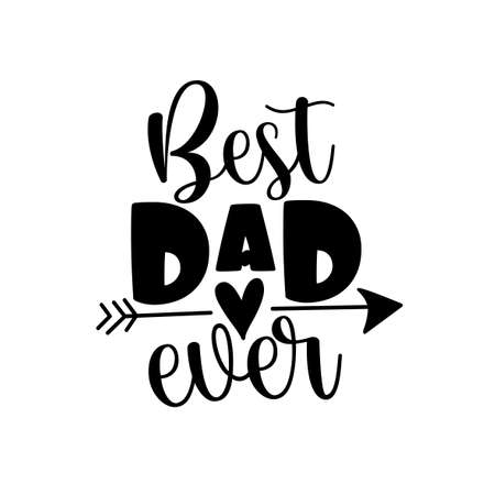 Best Dad Ever- Happy Father's Day banner and giftcard. Vector Illustration. Vecteurs