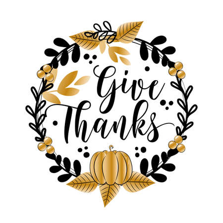 Give Thanks - greeting in pumpkin and leaf wreath. Invitation or festive greeting card template, or decoration for Thanksgiving.