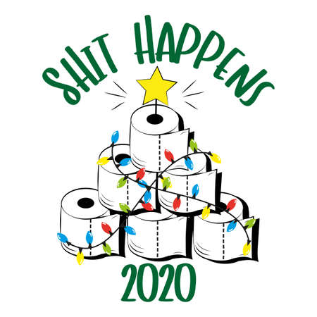 Shit happens 2020 - hand drawn toilet paper Christmas tree. Funny greeting card for Christmas in covid-19 pandemic self isolated period.