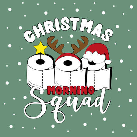 Christmas Morning Squad - Funny greeting card for Christmas in covid-19 pandemic self isolated period.