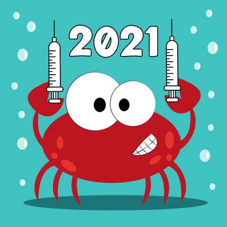 2021 Cute crab with vaccine - Warning poster. 2021 will be better than 2020. There is a vaccine against the virus. 일러스트
