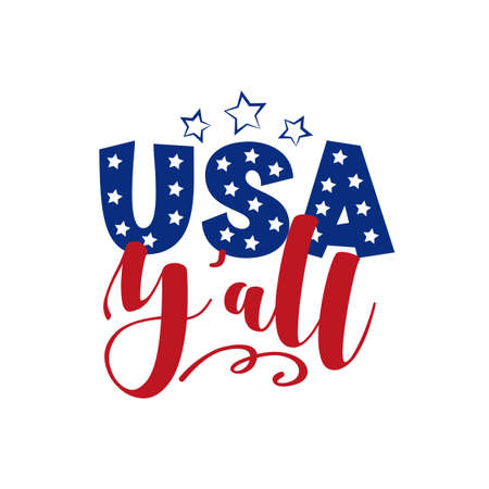 USA Y'all - United States of America Independence day typographic design for poster, brochure, greeting card template. Vector illustration.