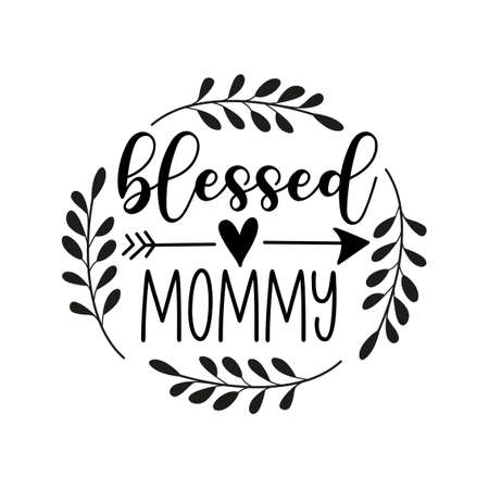 Blessed Mommy - Hand lettering quote, modern calligraphy. Isolated on white background. Inspiration graphic design typography element.