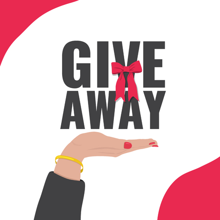 Giveaway concept banner for promotion in social network. Female hand with text and bow. Vector illustration