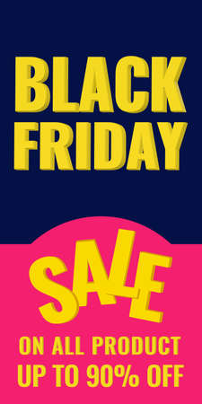 Black Friday promotion vertical banner. Sale 90 OFF concept.