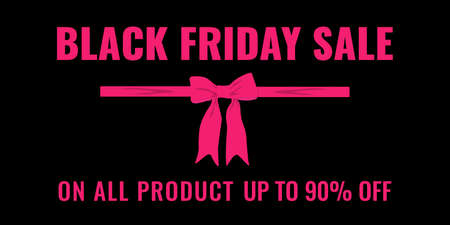 Black Friday event sale modern banner with pink ribbon and bow on black background. Advertising campaign concept.