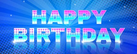Happy birthday glowing text on blue background with beams.. Greeting card or banner. Used a clipping mask.
