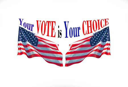 Your vote is your choice with two usa flags - concept to remember people to be enlisted in the polling lists