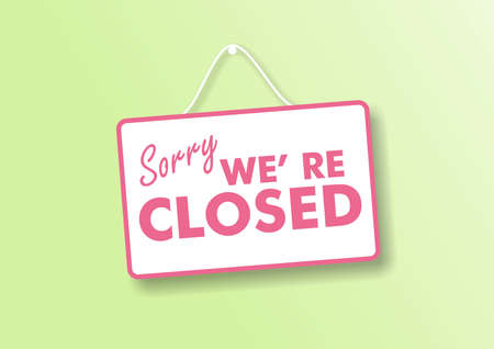 Closed business or store concept. Pink letters on white color sign board, Sorry we re closed text hanging on store green pastel wall background,