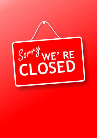 Closed business or store concept. Red color sign board, Sorry we re closed text hanging on red wall background, vertical