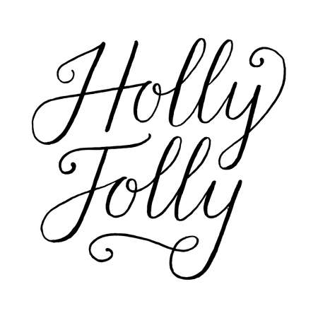 Holly Jolly Hand Lettering holiday message isolated chalkboard style vector illustration