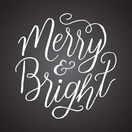 Chalkboard Merry and Bright - Hand-lettered holiday message isolated on a dark grey chalkboard style background Çizim