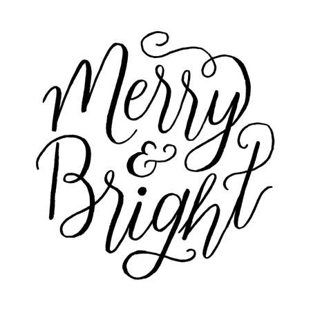 Merry and Bright - Hand-lettered holiday message isolated on a white background