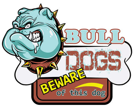 beware dog: Bull dogs