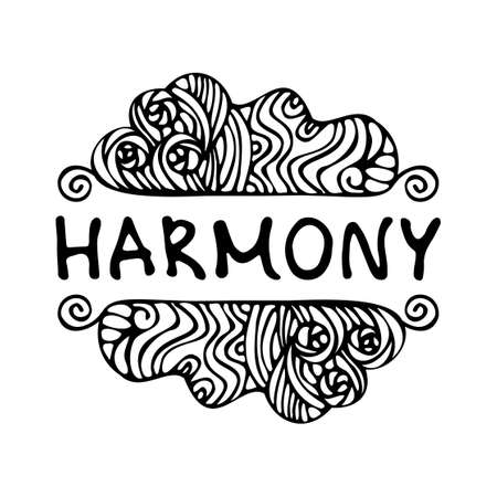 Harmony symbol. Doodle sign. An abstract pattern. Suitable for packaging, web designs, advertising products, label. Hand drawn black and white linear pattern. Lettering. Stock vector illustration