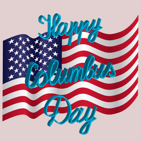 Happy Columbus Day Holiday Poster United States America Developing Flag Vector Illustration