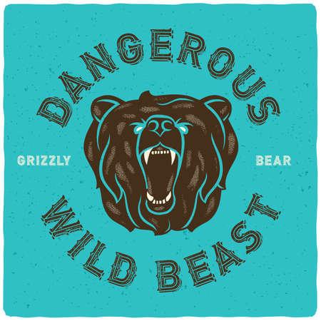 "T-Shirt print with slogan ""Dangerous wild beast. Grizzly bear"" and an illustration of roaring angry bear head. Vektoros illusztráció"