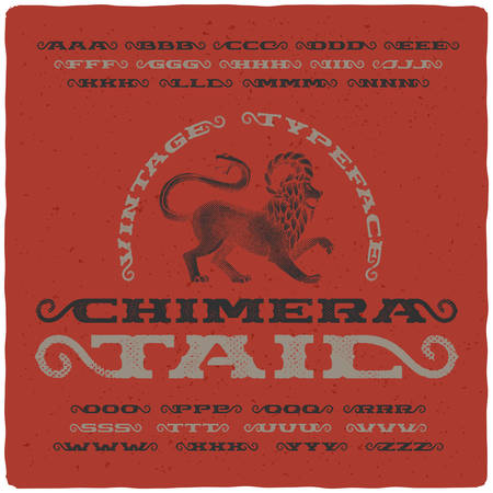 Vintage font with textured effect and hand drawn illustration of mythological chimera Vectores