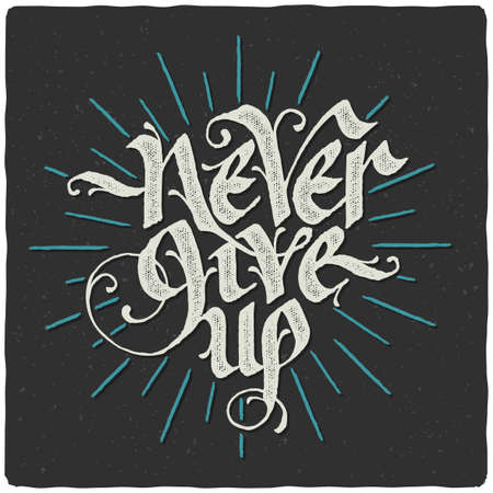 Handwritten motivational quote, calligraphic lettering composition on noisy dark background with color strokes.