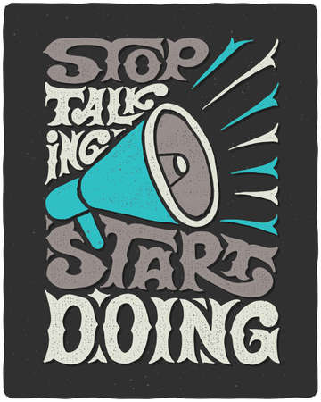 """Motivational quote lettering composition """"Stop talking start doing"""""""