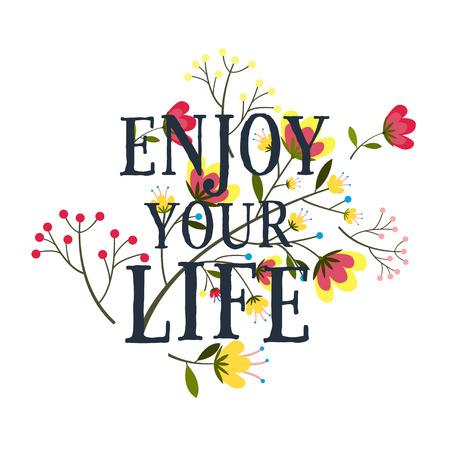enjoy: Enjoy your life poster lettering, vector illustration