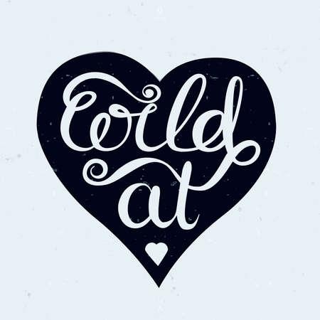 "Vector hand letters inspirerend typografie poster ""Wild at heart"""
