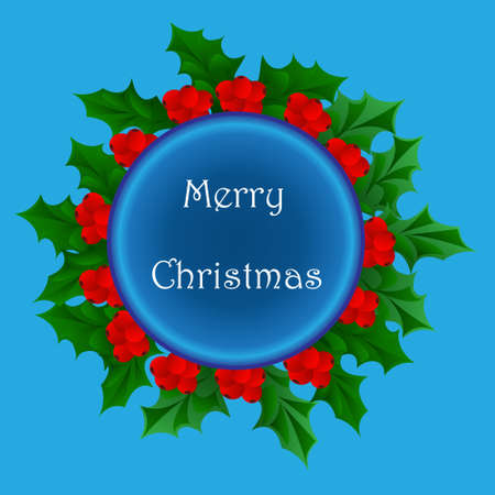 merry mood: Poster , banner, round shape with berries and leaves. Merry Christmas