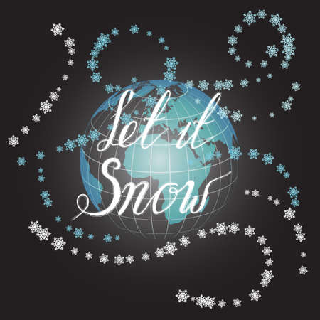 let it snow: Vector illustration with hand drawn lettering on a globe in space. Let it snow lettering on invitations and greeting cards, prints and posters. Design calligraphic chalk