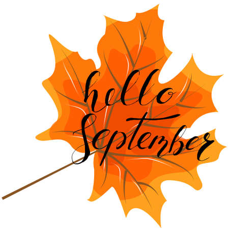 September hello, hand lettering, quotes.Modern motivation calligraphy, typography for the poster.