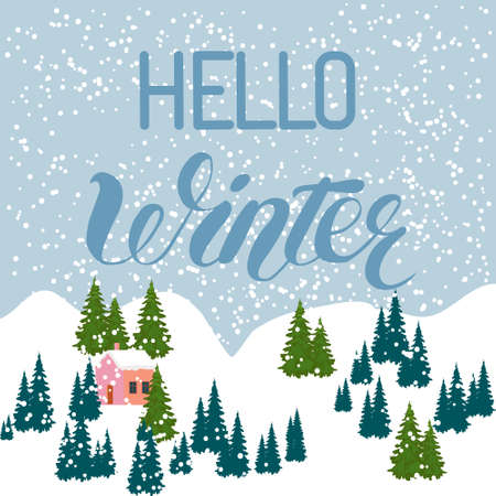 Hello Winter inscription Greeting card background with fir trees, house , falling snowflakes, realistic snowfall and decorative elements. Christmas decoration. Victorian Winter card, Vector Illustration