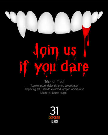 Vampire teeth and blood. Join us if you dare, halloween concept. Illustration for invitation card, poster, banner.
