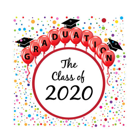 Graduation hats red balloons and confetti party celebration greetings card symbol educational icon text word with The class of 2020. Vector image design template