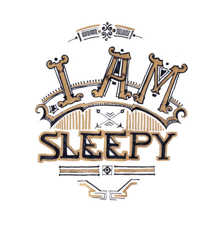 tiring: I am sleepy typograhy design hand drawing with black pen and gold color, tiring and insomnia concept