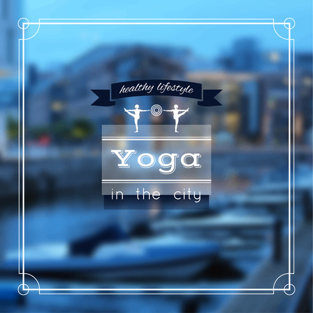 motto: Yoga illustration. Name of yoga studio on a city background. Yoga class motto. Yoga sticker with girls. Yoga exercises, recreation, healthy lifestyle. Yoga poster with an evening city view. Stock Photo