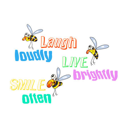 Cartoon positive bees. Laugh out loud, smile more often, live brightly. Illustration for printing..