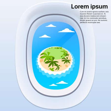 airplane travel: Aircraft Window View Tropical Island Ocean Summer Vacation Plane Tourism Flight Flat Vector Illustration